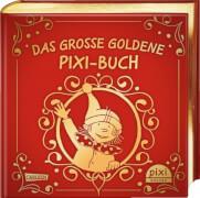 Das große goldene Pixi Buch