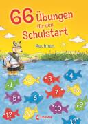 Loewe 66 Übungen Schulstart Rechnen